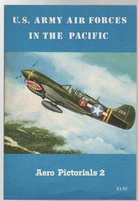 U.S. Army Air Forces in the Pacific. ( Aero Pictorials 2 ).