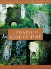 A Garden Lost In Time: The Mystery of the Ancient Gardens of Aberglasney by Penny David - Paperback - 2001-06-30 - from Books Express and Biblio.com