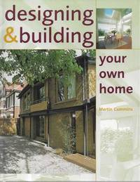 Designing & Building Your Own Home