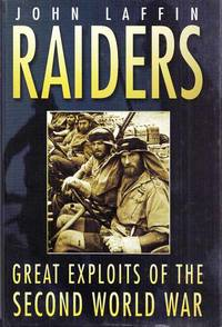 Raiders. Great Exploits of the Second World War