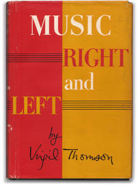 Virgil Thomson: Music Right and Left.