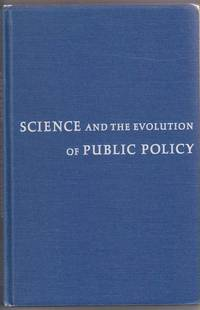 Science & the Evolution of Public Policy