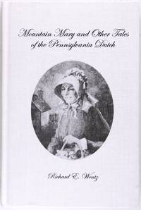 Mountain Mary and Other Tales of the Pennsylvania Dutch