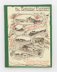 The Barossa District. Souvenir. Gawler-Angaston Railway Opening [cover title]