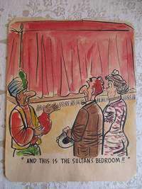 "image of ""AND THIS IS THE SULTAN'S BEDROOM !!"" - Risque, One Panel Gag, ORIGINAL CARTOON ART"