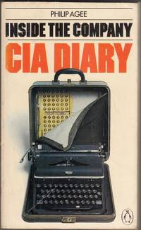 Inside the Company: CIA Diary by Philip Agee - Paperback - 1975 - from High Street Books and Biblio.com