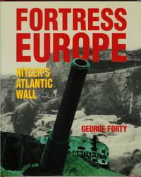 FORTRESS EUROPE: Hitler's Atlantic Wall