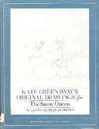 Kate Greenaway's Original Drawings for the Snow Queen