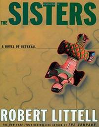 image of Littell, Robert   Sisters, The   Signed First Edition Thus Book