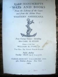 Rare and Unusual Manuscripts, Maps and Books, Western Americana, Medical Classics, Revolutionary Broadsides...