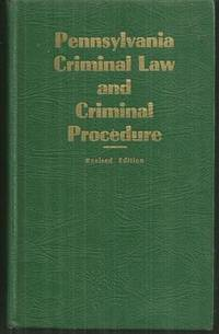PENNSYLVANIA CRIMINAL LAW AND CRIMINAL PROCEDURE Official State Police Manuals, Morgan, James editor
