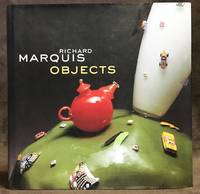 Richard Marquis : Objects