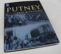 Past and Present Putney