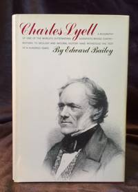 the life and history of sir charles lyell Sir charles lyell, first baronetthe pre-eminent geologist, sir charles lyell, 1797 -1875, was professor of geology at king's from 1831-1833 as a child, lyell.