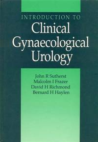 Introduction to Clinical Gynaecol Urology