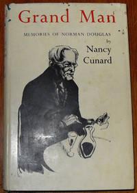 Grand Man: Memories of Norman Douglas