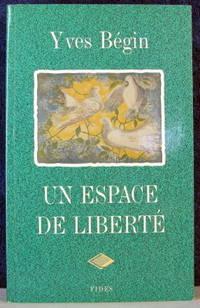 Un Espace De Liberte