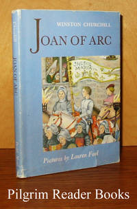 "Joan of Arc. (Her Life as Told by Winston Churchill in ""A History  of the English-Speaking Peoples"")."