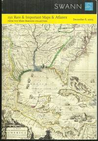 150 RARE AND IMPORTANT MAPS AND ATLASES, SALE 2060 DECEMBER 8, 2005