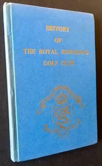 History of the Royal Hongkong Golf Club
