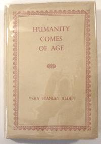Humanity Comes of Age: A Study of Individual and World Fulfilment