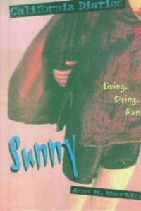 Sunny (California Diaries) by Ann M. Martin - 1997-09-01 - from Books Express and Biblio.com