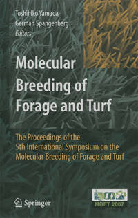 Molecular Breeding of Forage and Turf: The Proceedings of the 5th International Symposium on the...