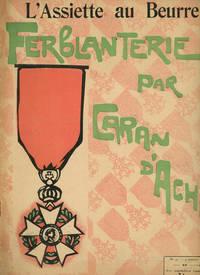 L' Assiette au Beurre, Ferblanterie Par Caran D'Ache, Number 40, 4 Janvier, 1902