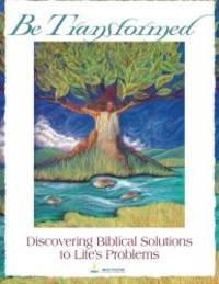 Be Transformed: Discovering Biblical Solutions to Life's Problems by Renee Roberts - Paperback - 2012-03-04 - from Books Express and Biblio.com