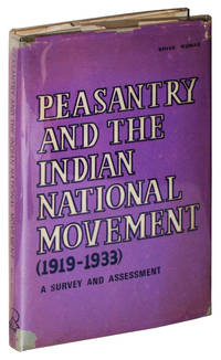 Peasantry and the Indian National Movement, 1919-1933: A Survey and Assessment