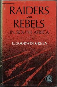 RAIDERS AND REBELS IN SOUTH AFRICA.
