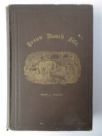 """Texan Ranch Life ; with three months in Mexico in a """"Prairie Schooner"""".  Inscribed by the author.  Together with her Prayer Book and small collection of photographs."""