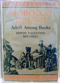 Morocco Bound:  Adrift Among Books