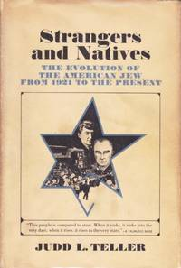 image of Strangers and Natives:  evolution of the American Jew from 1921 to the