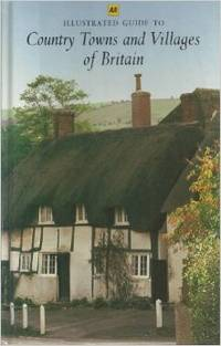AA ilustrated guide to country towns and villages of Britain