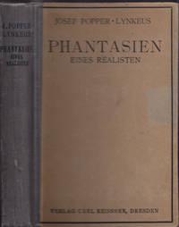 Phantasien eines Realisten. by  Josef POPPER-LYNKEUS - from Antiquariat Burgverlag and Biblio.com