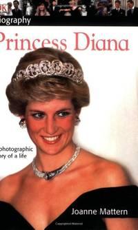 DK Biography: Princess Diana: A Photographic Story of a Life (DK Biography (Paperback))