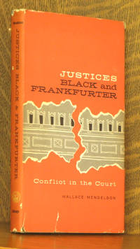JUSTICES BLACK AND FRANKFURTER: CONFLICT IN THE COURT
