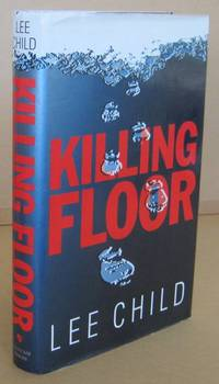 Killing Floor by  Lee CHILD - First Edition. - 1997 - from Mainly Fiction and Biblio.co.uk