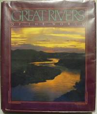 Great Rivers of the World by National Geographic Society by National Geographic Society