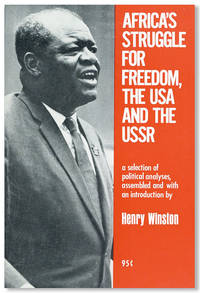 Africa's Struggle for Freedom, the USA, and the USSR: A selection of political analyses