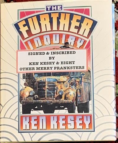 Highly collectible certainly one-of-a-kind First Edition of Ken Kesey's and his band of Merry Pranks...