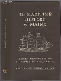 image of The Maritime History of Maine: Three Centuries of Shipbuilding and Seafaring