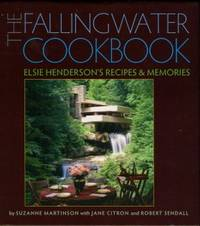 image of The Fallingwater Cookbook: Elsie Henderson's Recipes And Memories