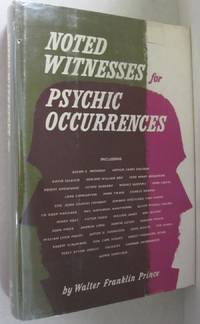 Noted Witnesses for Psychic Occurences