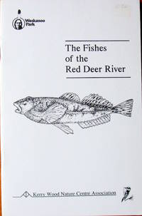 The Fishes of the Red Deer River.