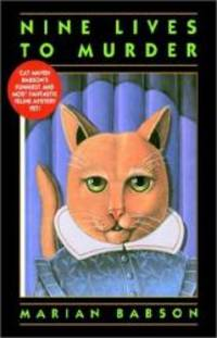 Nine Lives to Murder by Marian Babson - Paperback - 2002-06-05 - from Books Express (SKU: 0312955804)
