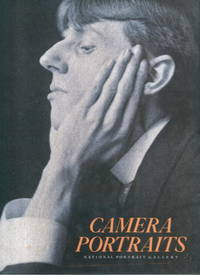 image of Camera Portraits: Photographs from the National Portrait Gallery 1839-1989