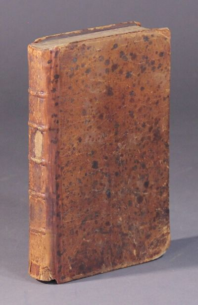 Philadelphia: Styner and Cist, 1779. First American edition after the second London edition, 8vo, pp...