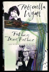 image of Father, Dear Father: Life with Woodrow Wyatt